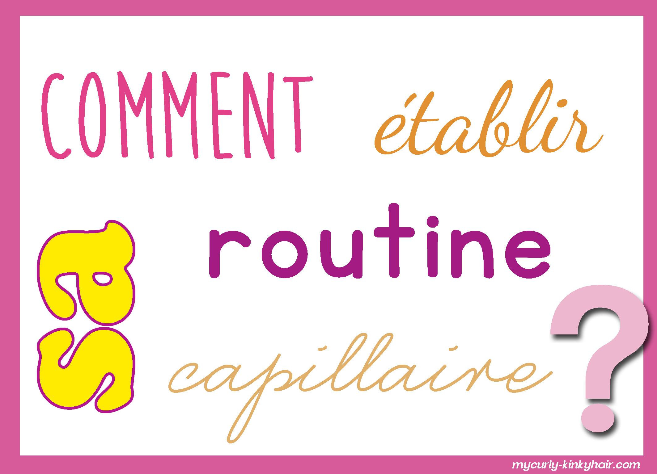 La routine capillaire – Les bases
